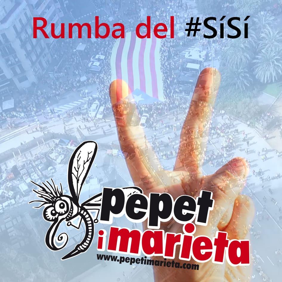 """Pepet i marieta llencen la """"Rumba del #SíSí"""""""